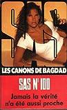 SAS nº 100 - Les canons de Bagdad