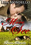 The More I See - Western Romance (Book 3 - Texas Hearts)
