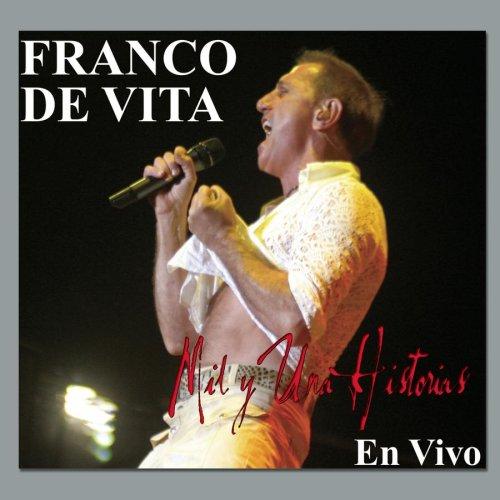 Franco De Vita - Mil y Una Historias (En vivo) - Zortam Music