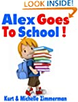 Alex Goes To School!