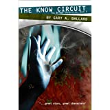 The Know Circuit (The Bridge Chronicles Book 2) ~ Gary A. Ballard