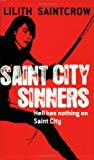 Saint City Sinners (Dante Valentine, Book 4) (0316021431) by Saintcrow, Lilith