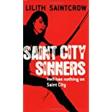Saint City Sinners (Dante Valentine, Book 4) ~ Lilith Saintcrow