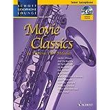 Movie Classics: 14 bekannte Film-Melodien. Tenor-Saxophon. Ausgabe mit CD. (Schott Saxophone Lounge)