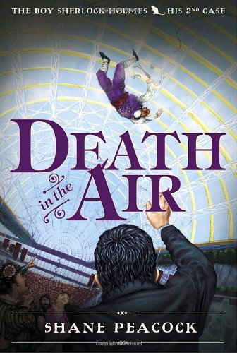 Death in the Air (The Boy Sherlock Holmes)