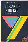 York Notes on J.D.Salinger's