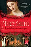 The Mercy Seller: A Novel