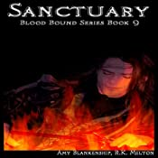 Sanctuary: Blood Bound Series, Book 9 | Amy Blankenship, R. K. Melton