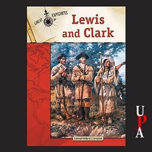 Lewis and Clark | [Samuel Willard Compton]
