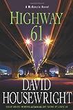Highway 61: A McKenzie Novel (Mac Mckenzie)