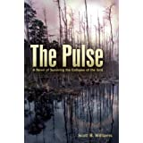 51SsJtqaRwL. SL160 SS160  The Pulse: A Novel of Surviving the Collapse of the Grid (Paperback)