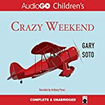 Crazy Weekend | Gary Soto