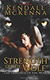 Strength of the Wolf (The Tameness of the Wolf) (Volume 2)
