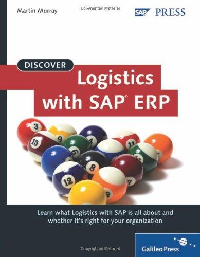 Discover Logistics with SAP ERP