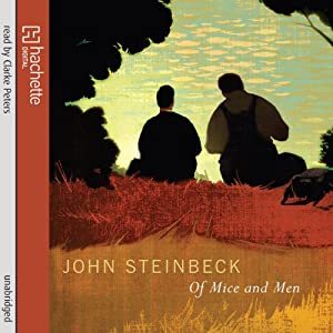 Of Mice and Men Hörbuch von John Steinbeck Gesprochen von: Clarke Peters