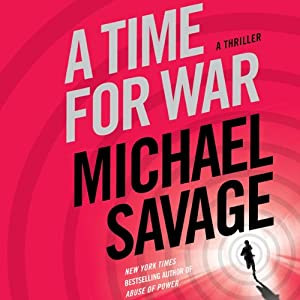 A Time for War: A Thriller | [Michael Savage]
