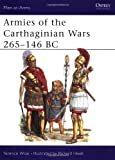 Armies of the Carthaginian Wars 265-146 BC (Men at Arms Series, 121) (0850454301) by Wise, Terence