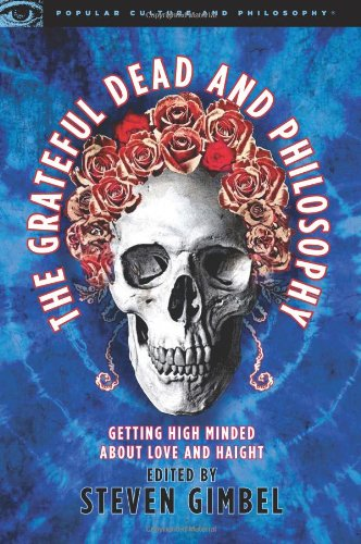 Steven Gimbel The Grateful Dead and Philosophy