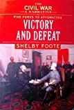 The Civil War: A Narrative: Five Forks to Appomattox: Victory and Defeat  (# 9 in series)