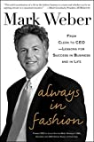 img - for Always In Fashion: From Clerk to CEO -- Lessons for Success in Business and in Life book / textbook / text book