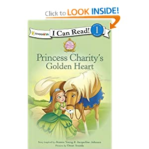 Princess Charity's Golden Heart (I Can Read/Princess Parables) Jeanna Young, Jacqueline Johnson and Omar Aranda