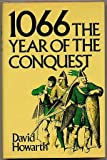 1066: Year of the Conquest (0880290145) by Howarth, David