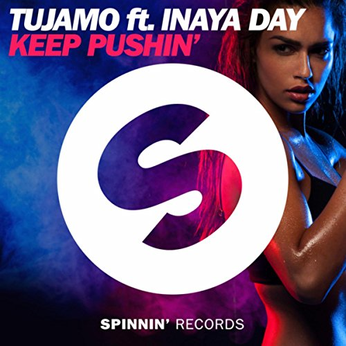 Keep Pushin' (Extended Mix)