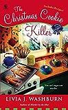 The Christmas Cookie Killer: A Fresh- Baked Mystery