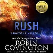 Rush: A MacKenzie Family Novella | Robin Covington