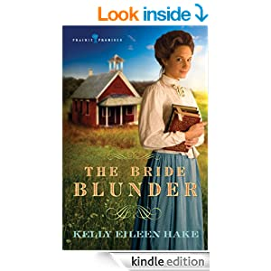 The Bride Blunder (Prairie Promises Book 3)