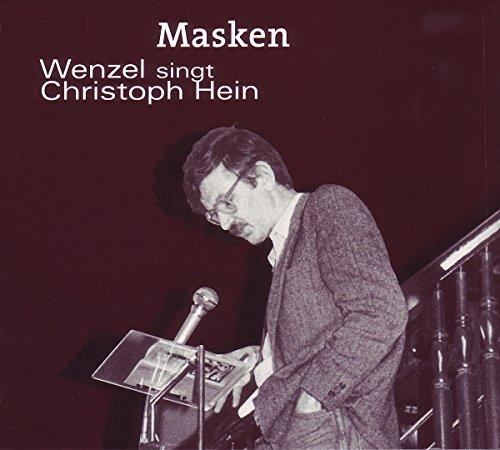 masken-wenzel-singt-christoph-hein