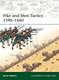 img - for Pike and Shot Tactics 1590-1660 (Elite) book / textbook / text book