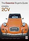 Citroen 2CV (Essential Buyer's Guide) (Essential Buyer's Guide) (Essential Buyer's Guide Series)