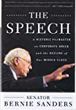 img - for The Speech - A Historic Filibuster on Corporate Greed and the Decline of Our Middle Class (Signed Copy) (1st Printing) book / textbook / text book