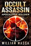 Occult Assassin #2: Apocalypse Soldier