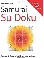 The Times Samurai Su Doku: 100 Original Puzzles: 100 Original Puzzles