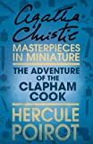 The Adventure of the Clapham Cook: An Agatha Christie Short Story