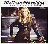 Melissa Etheridge 4th Street Feeling