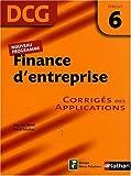 echange, troc Jean-Luc Bazet, Pascal Faucher - Finance d'entreprise Epreuve 6 - DCG - Corrigés des applications