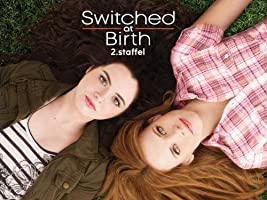 Switched at Birth - Staffel 2