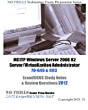 img - for MCITP Windows Server 2008 R2 Server/Virtualization Administrator 70-646 & 693 ExamFOCUS Study Notes & Review Questions 2012 book / textbook / text book