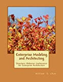 img - for Enterprise Modeling and Architecting: Structure-Behavior Coalescence for Enterprise Architecture book / textbook / text book