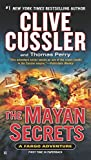 The Mayan Secrets (A Sam and Remi Fargo Adventure)