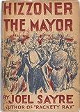 Hizzoner The Mayor
