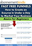 Fast Free Funnels: How to Create an E...