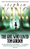 Stephen King The Girl Who Loved Tom Gordon (New English library)