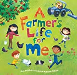 Jan Dobbins A Farmer's Life for Me