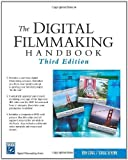 img - for The Digital Filmmaking Handbook: 3rd (Third) edition book / textbook / text book