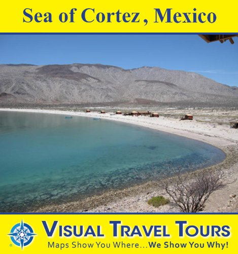 SEA OF CORTEZ, MEXICO - A Travelogue in Baja