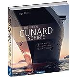 """Die neuen Cunard Schiffe - Queen Mary 2 - Queen Victoria - Queen Elizabethvon """"Ingo Thiel"""""""